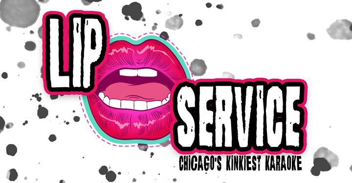 Lip Service – Chicago's Kinkiest Karaoke em Chicago le ter, 27 agosto 2019 22:00-03:00 (Clubbing Gay)