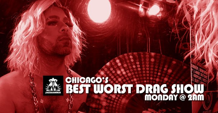 Chicago's Best Worst Drag Show in Chicago le Mon, June 24, 2019 from 11:59 pm to 04:00 am (Clubbing Gay)