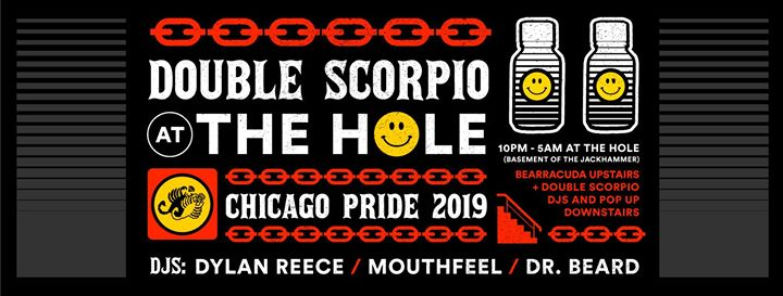Double Scorpio at The Hole em Chicago le sáb, 29 junho 2019 22:00-05:00 (Clubbing Gay)