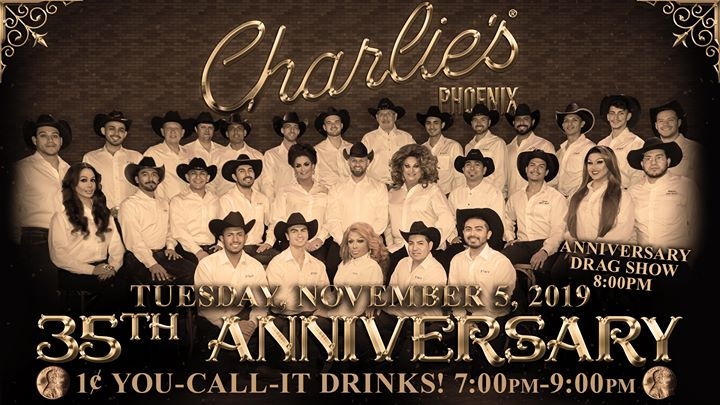 Charlie's Phoenix 35th Anniversary! in Phoenix le Tue, November  5, 2019 from 07:00 pm to 02:00 am (Clubbing Gay)