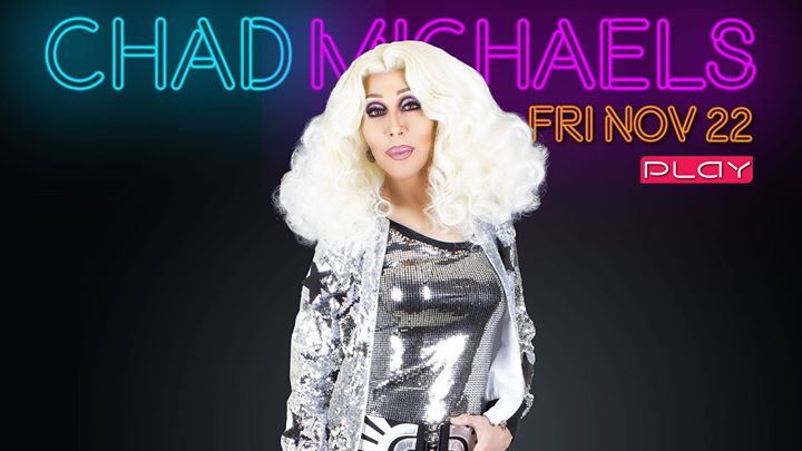 Chad Michaels in Nashville le Fri, November 22, 2019 from 08:00 pm to 03:00 am (Clubbing Gay)