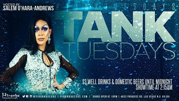 Las VegasTank Tuesdays2019年10月 8日,22:00(男同性恋 俱乐部/夜总会)