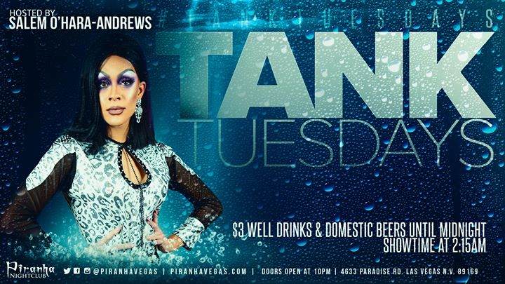 Las VegasTank Tuesdays2019年10月24日,22:00(男同性恋 俱乐部/夜总会)