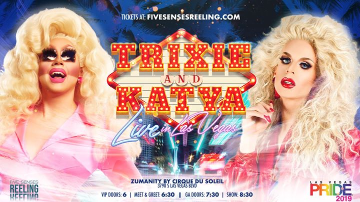 Trixie & Katya LIVE! in Vegas in Las Vegas le Wed, October  9, 2019 from 06:00 pm to 10:00 pm (Show Gay, Lesbian)