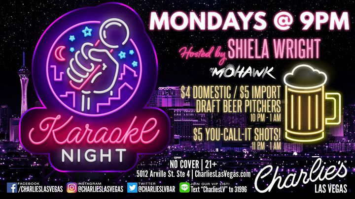 Karaoke with Shiela Wright in Las Vegas le Mon, December 16, 2019 from 09:00 pm to 02:00 am (Clubbing Gay)