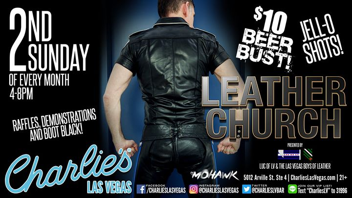 Las VegasLeather Church at Charlies2019年 4月 8日,16:00(男同性恋 下班后的活动)