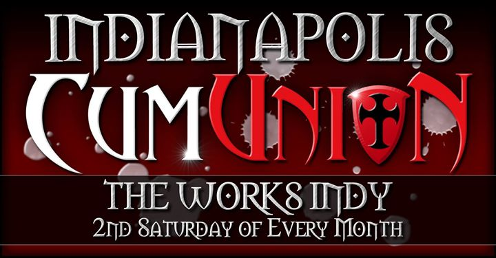 CumUnion at The Works in Indianapolis le Sat, December 14, 2019 from 09:00 pm to 04:00 am (Sex Gay)