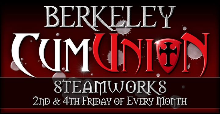 CumUnion at Steamworks Berkeley in Berkeley le Fr  9. August, 2019 21.00 bis 04.00 (Sexe Gay)