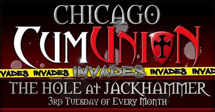 CumUnion Invades The Hole at Jackhammer a Chicago le mar 20 agosto 2019 19:00-23:00 (Sesso Gay)