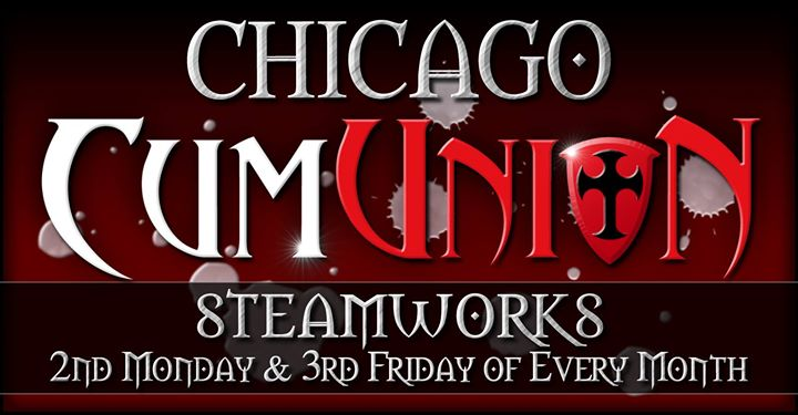 CumUnion at Steamworks Chicago in Chicago le Mo 12. August, 2019 20.00 bis 00.00 (Sexe Gay)