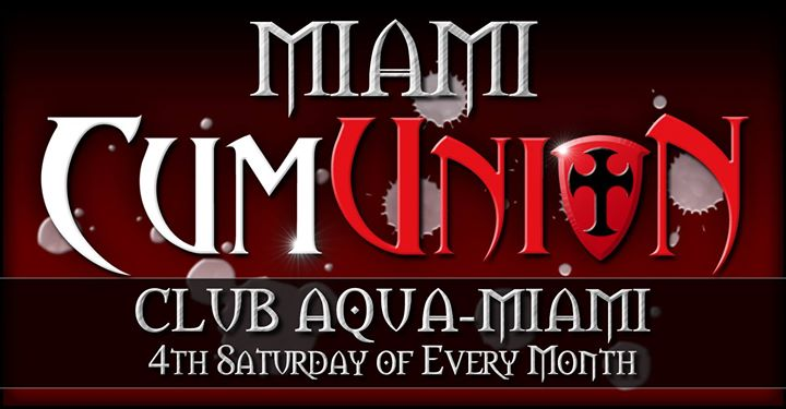 CumUnion at Club Aqua-Miami in Miami le Sa 28. September, 2019 22.00 bis 04.00 (Sexe Gay)