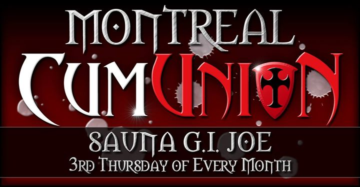 CumUnion at Sauna G.I. Joe in Montreal le Thu, July 18, 2019 from 07:00 pm to 03:00 am (Sex Gay)