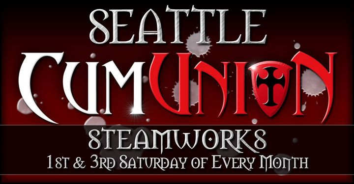 CumUnion at Steamworks Seattle in Seattle le Sa  3. August, 2019 21.00 bis 04.00 (Sexe Gay)