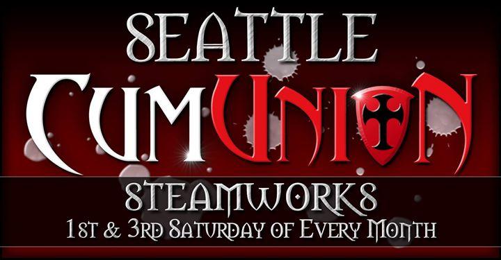 SeattleCumUnion at Steamworks Seattle2019年 9月 5日,21:00(男同性恋 性别)