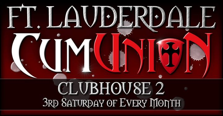 CumUnion at Clubhouse 2 in Fort Lauderdale le Sa 21. September, 2019 20.00 bis 04.00 (Sexe Gay)