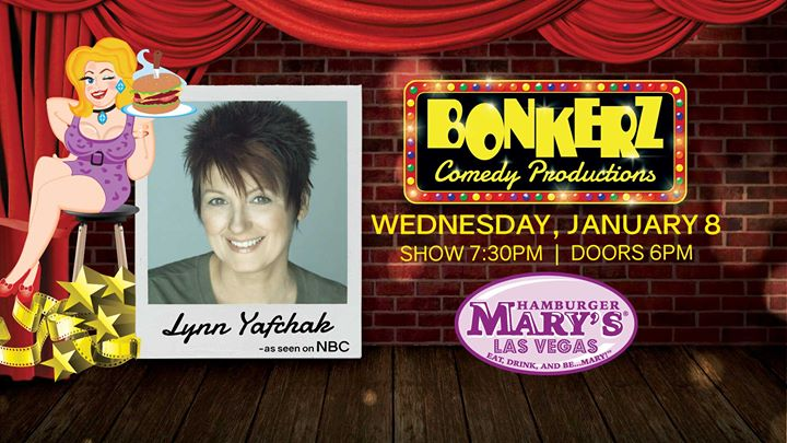 Las VegasLynn Yafchak at Bonkerz Comedy in Hamburger Marys2020年 7月 8日,19:30(男同性恋 下班后的活动)