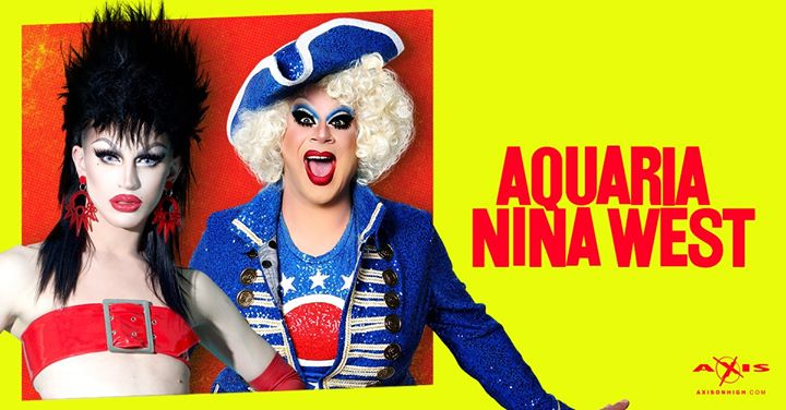 Axis Presents Aquaria and Nina West à Columbus le ven. 30 août 2019 de 21h00 à 02h30 (Clubbing Gay)