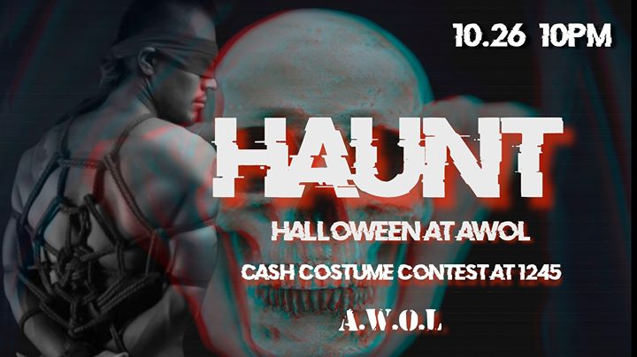 Haunt: Halloween at AWOL à Columbus le sam. 26 octobre 2019 à 22h00 (Clubbing Gay)