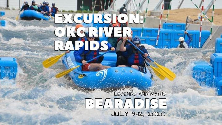 Bearadise Excursion OKC River Rapids in Oklahoma City le Fr 10. Juli, 2020 11.30 bis 17.00 (Festival Gay, Bear)