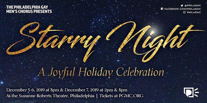 Starry Night: A Joyful Holiday Celebration in Philadelphie from  5 til December  7, 2019 (Fund raising Gay)