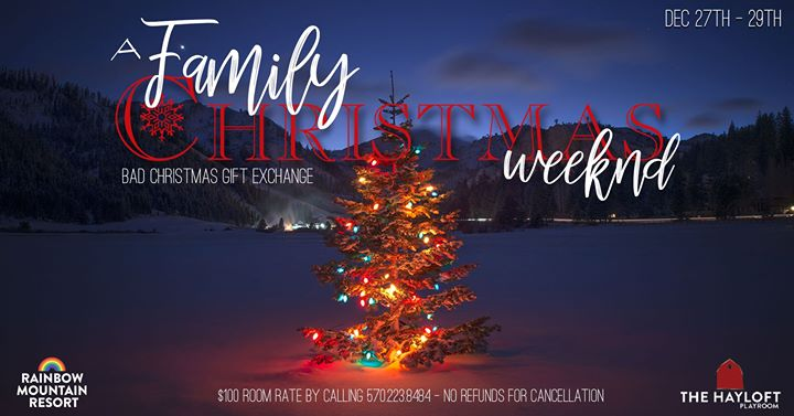 East StroudsburgRMR Family Christmas Weekend从2019年 7月29日到 4月27日(男同性恋 节日)
