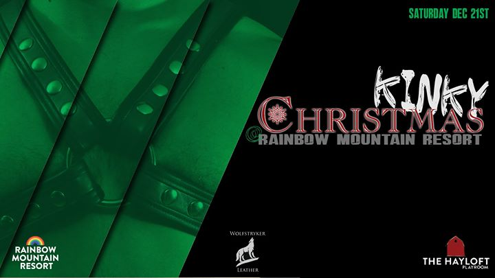 Kinky Christmas At Rainbow Mountain Resort! en East Stroudsburg le sáb 21 de diciembre de 2019 21:00-02:00 (Clubbing Gay)