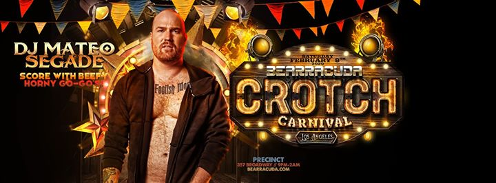 Bearracuda LA: Crotch Carnival 2020! in Los Angeles le Sat, February  8, 2020 from 09:00 pm to 02:00 am (Clubbing Gay, Bear)