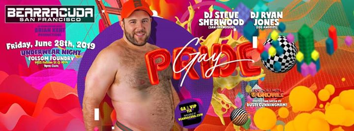 Bearracuda SF Gay Pride: Underwear Party! Upgraded w/GROWLr! à San Francisco le ven. 28 juin 2019 de 21h00 à 03h00 (Clubbing Gay, Bear)