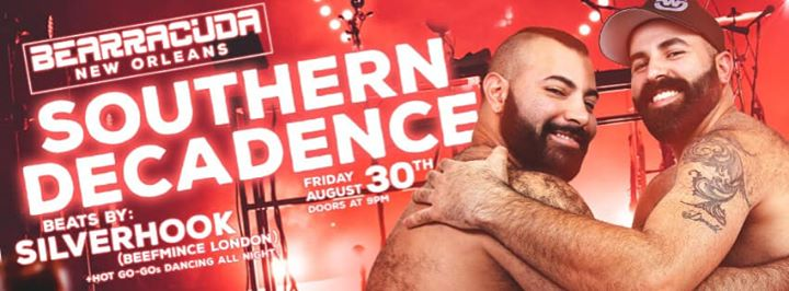 Bearracuda Southern Decadence - Tix at the Door! in New Orleans le Fri, August 30, 2019 from 09:00 pm to 03:00 am (Clubbing Gay, Bear)