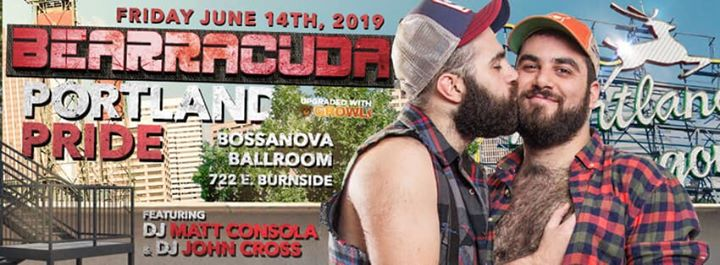 Bearracuda Portland Pride 2019! Upgraded w/GROWLr! à Portland le ven. 14 juin 2019 de 21h00 à 02h00 (Clubbing Gay, Bear)