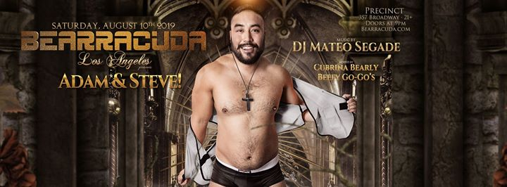 Bearracuda LA: Adam & Steve - Saturday, Aug. 10th! à Los Angeles le sam. 10 août 2019 de 21h00 à 02h00 (Clubbing Gay, Bear)