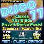 D I S C O '77 à Portland le sam. 31 mars 2018 de 21h00 à 02h00 (Clubbing Gay)