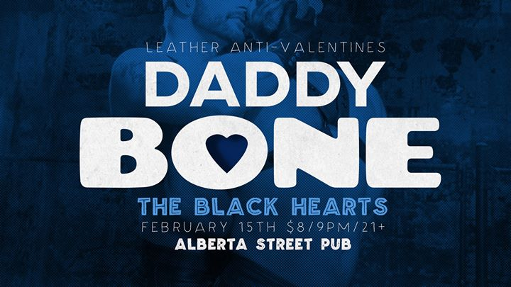 DaddyBone - The Black Hearts in Portland le Sat, February 15, 2020 from 09:00 pm to 02:00 am (Clubbing Gay, Bear)