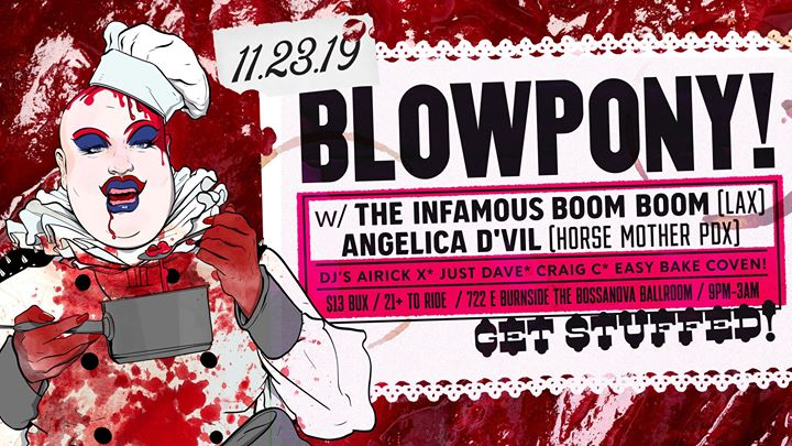 BlowPony! 11.23.19 Get Stuffed! w/ The Infamous Boom Boom! in Portland le Sat, November 23, 2019 from 09:00 pm to 02:00 am (Clubbing Gay)