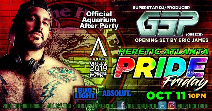 DJ GSP Official Aquarium After Party at Heretic in Atlanta le Fri, October 11, 2019 from 09:00 pm to 03:00 am (Clubbing Gay, Bear)
