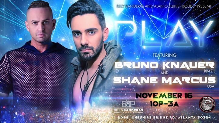 PLAY // Bruno Knauer & Shane Marcus en Atlanta le sáb 16 de noviembre de 2019 22:00-03:00 (Clubbing Gay, Oso)