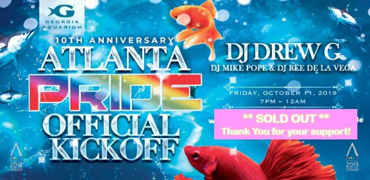 AtlantaOfficial Atlanta Pride Kickoff at Georgia Aquarium2019年 7月11日,19:00(男同性恋, 女同性恋, 变性, 双性恋 下班后的活动)