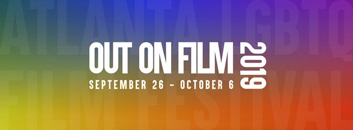 Out On Film 2019 in Atlanta von 26 September bis  6. Oktober 2019 (Kino Gay, Lesbierin, Transsexuell, Bi)