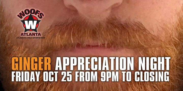 Ginger Appreciation Night in Atlanta le Fri, October 25, 2019 from 09:00 pm to 12:00 am (After-Work Gay, Bear)