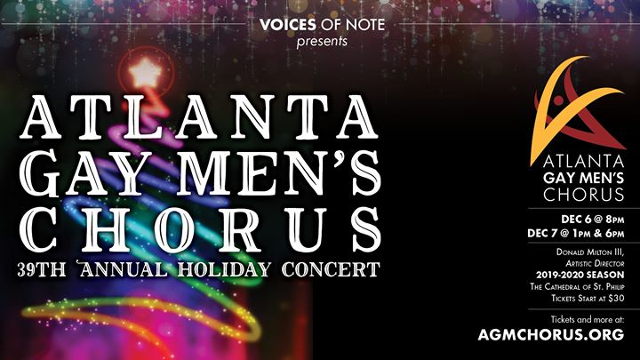 Atlanta Gay Men's Chorus 39th Annual Holiday Concert en Atlanta le vie  6 de diciembre de 2019 20:00-22:00 (Concierto Gay)