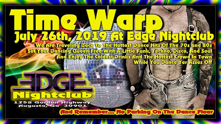 Timewarp Dance Party At Edge Nightclub a Augusta le ven 26 luglio 2019 21:00-02:00 (Clubbing Gay, Orso)