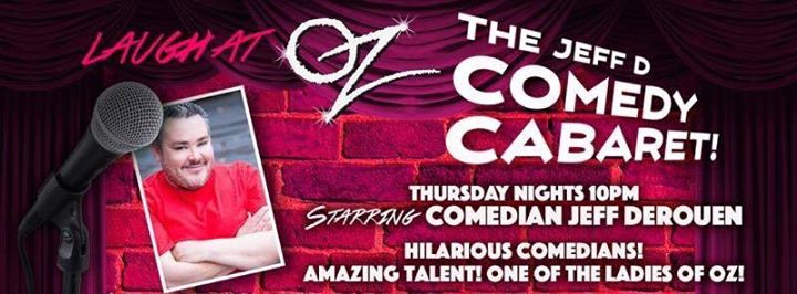 The Jeff D Comedy Carbaret at Oz em New Orleans le qui, 27 fevereiro 2020 21:00-23:45 (After-Work Gay)