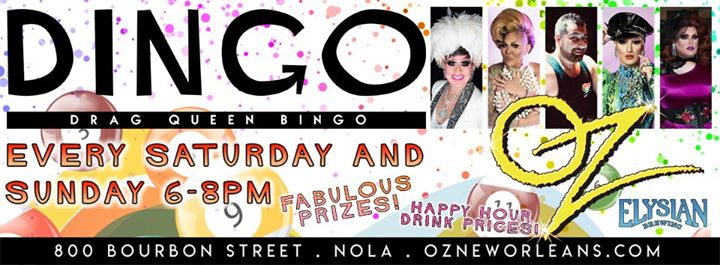 New OrleansDrag BINGO at Oz2019年 6月28日,18:00(男同性恋 下班后的活动)