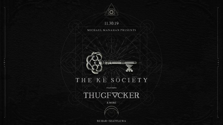 Kē Sōciēty Featuring: Thugf ker (SEA) em Seattle le sáb, 30 novembro 2019 22:00-04:00 (Clubbing Gay Friendly)