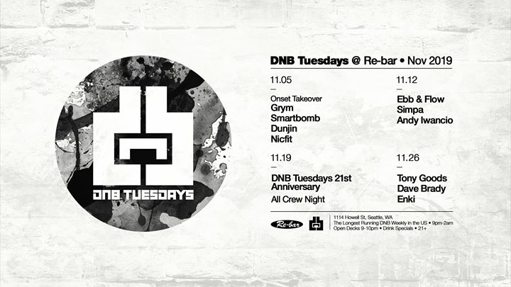 11/26 - DnB Tuesdays - Tony Goods, Dave Brady, Enki in Seattle le Tue, November 26, 2019 from 09:00 pm to 02:00 am (Clubbing Gay Friendly)