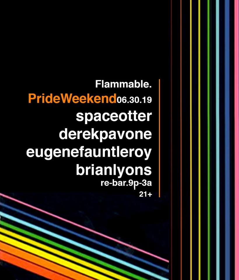 Flammable Pride Edition! in Seattle le Sun, June 30, 2019 from 09:00 pm to 03:00 am (Clubbing Gay Friendly)