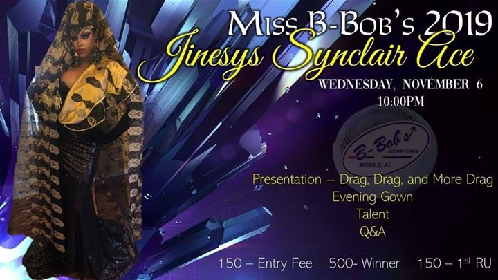 Miss B-Bob's 2019 pageant! a Mobile le mer  6 novembre 2019 21:00-00:00 (After-work Gay)