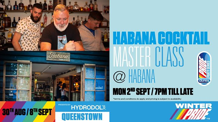Habana Cocktail Masterclass à Queenstown le lun.  2 septembre 2019 de 19h00 à 23h00 (After-Work Gay, Lesbienne)
