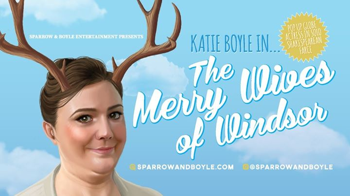 Katie Boyle in The Merry Wives of Windsor in Auckland le Fri, August 23, 2019 from 08:00 pm to 09:30 pm (Show Gay Friendly, Lesbian Friendly)