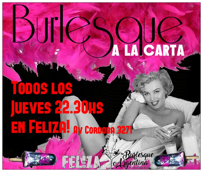 Burlesque a la carta! in Buenos-Aires le Do 20. Juni, 2019 22.30 bis 00.00 (Vorstellung Gay)